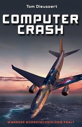 Computer crash : wanneer boordtechnologie faalt