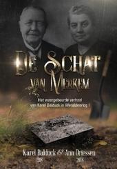 De schat van Merkem : het waargebeurde verhaal van Karel Balduck in Wereldoorlog I