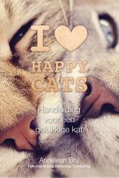 I love happy cats : handleiding voor een gelukkige kat