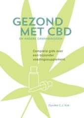 Gezond met CBD en andere cannabinoïden : complete gids over een bijzonder voedingssupplement