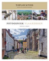Fotogeniek Vlaanderen. Deel II, Toplocaties voor de stadsfotograaf