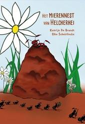 Het mierennest van Helcherhei