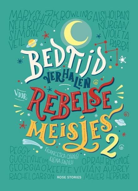 Bedtijdverhalen voor rebelse meisjes. 2
