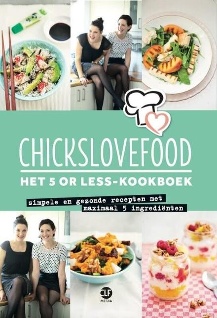 Het 5 or less-kookboek : simpele en gezonde recepten met maximaal 5 ingrediënten
