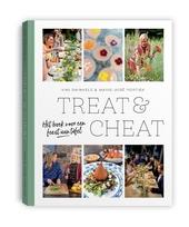 Treat & cheat : het boek voor een feest aan tafel