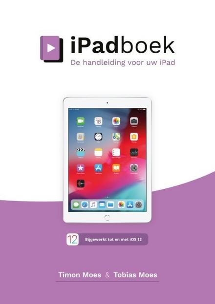 iPadboek : de handleiding voor uw iPad