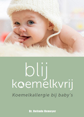 Blij koemelkvrij : Koemelkallergie bij baby's