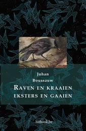 Raven en kraaien, eksters en gaaien : een natuurhistorie
