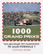 1000 Grand Prixs : 70 jaar Formule 1