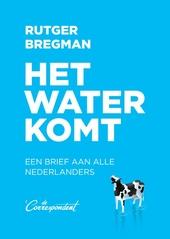 Het water komt : een brief aan alle Nederlanders