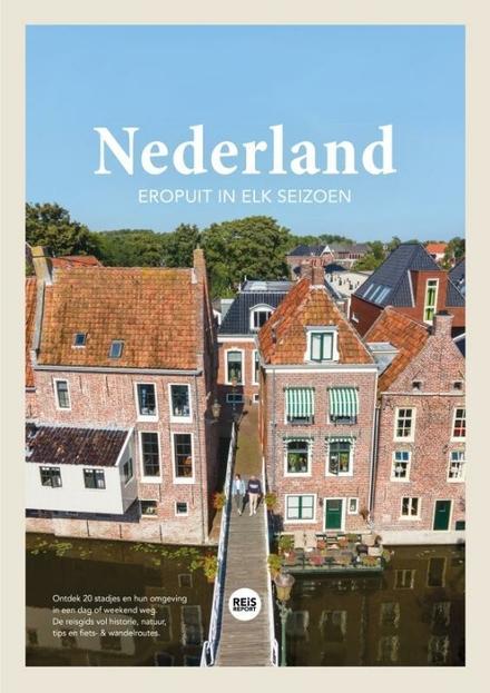 Nederland : eropuit in elk seizoen