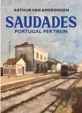 Saudades : op zoek naar het paradijs in Portugal