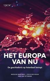 Het Europa van nu : de geschiedenis op heterdaad betrapt