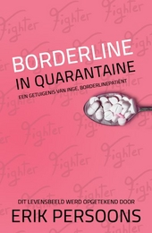 Borderline in quarantaine : een getuigenis van Inge, borderlinepatiënt