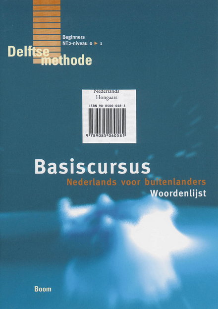 Basiscursus Nederlands voor buitenlanders : woordenlijst Nederlands-Hongaars
