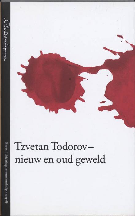 Tzvetan Todorov : nieuw en oud geweld