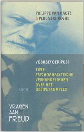 Voorbij Oedipus? : twee psychoanalytische verhandelingen over het oedipuscomplex