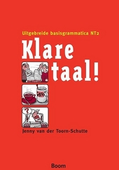 Klare taal! : uitgebreide basisgrammatica NT2