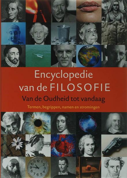 Encyclopedie van de filosofie : van de oudheid tot vandaag