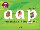 Aap : alfabetiseren in drie stappen : het alfabetisering anderstaligen plan. Deel 1-2, Luisteren en spreken ; Schri...