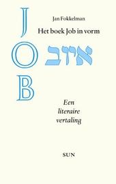 Het boek Job in vorm : een literaire vertaling met toelichtingen