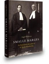 Smalle marges : de Nederlandse advocatuur in de Tweede Wereldoorlog