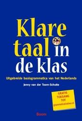 Klare taal in de klas : uitgebreide basisgrammatica van het Nederlands