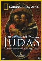 Het evangelie van Judas : het verborgen verhaal van het verraad van Christus