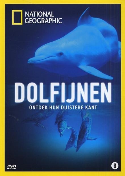 Dolfijnen : ontdek hun duistere kant