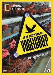 In de greep van de vogelgriep : een race tegen de klok