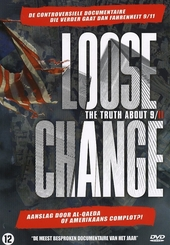 Loose change : the truth about 9 /11