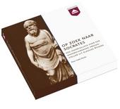 Op zoek naar Socrates : een hoorcollege over een overschrokken vragensteller uit klassiek Athene