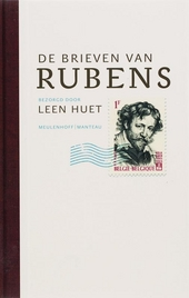 De brieven van Rubens : een bloemlezing uit de correspondentie van Pieter Paul Rubens