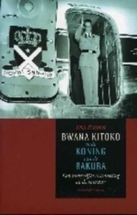 Bwana Kitoko en de koning van de Bakuba : een vorstelijke ontmoeting op de evenaar