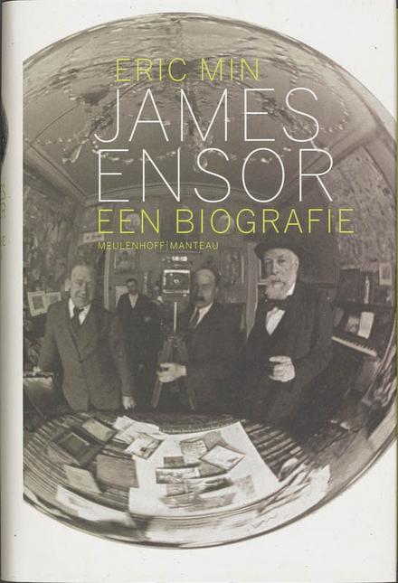 James Ensor : een biografie