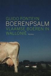Boerenpsalm : Vlaamse boeren in Wallonië