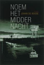 Noem het middernacht : roman
