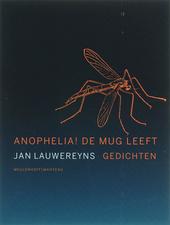 Anophelia! De mug leeft : gedichten