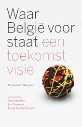 Waar België voor staat : een toekomstvisie