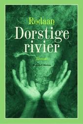 Dorstige rivier : roman