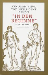 In den beginne : van Adam & Eva tot intelligent design