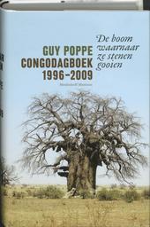 De boom waarnaar ze stenen gooien : Congodagboek 1996-2009