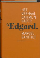 Edgard : het verhaal van mijn vader