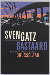 Bastaard : het verhaal van een Brusselaar