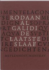 De laatste slaaf : biografie van een terugkeer : gedichten
