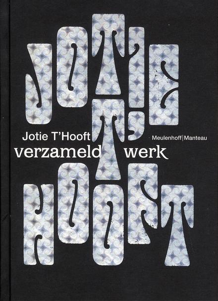 Jotie T'Hooft : verzameld werk