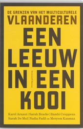 Een leeuw in een kooi : de grenzen van het multiculturele Vlaanderen