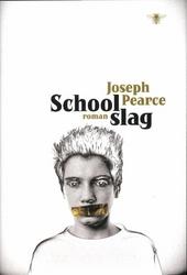 Schoolslag : roman