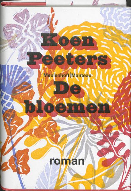 De bloemen : roman