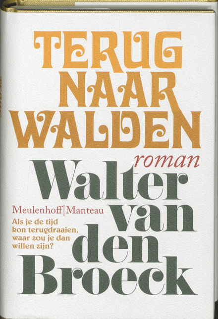 Terug naar Walden : roman